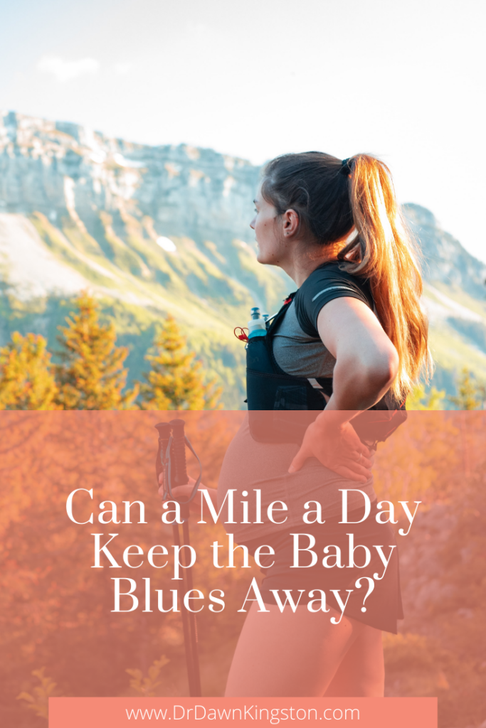 can-a-mile-a-day-keep-the-baby-blues-away-pinterest-graphic