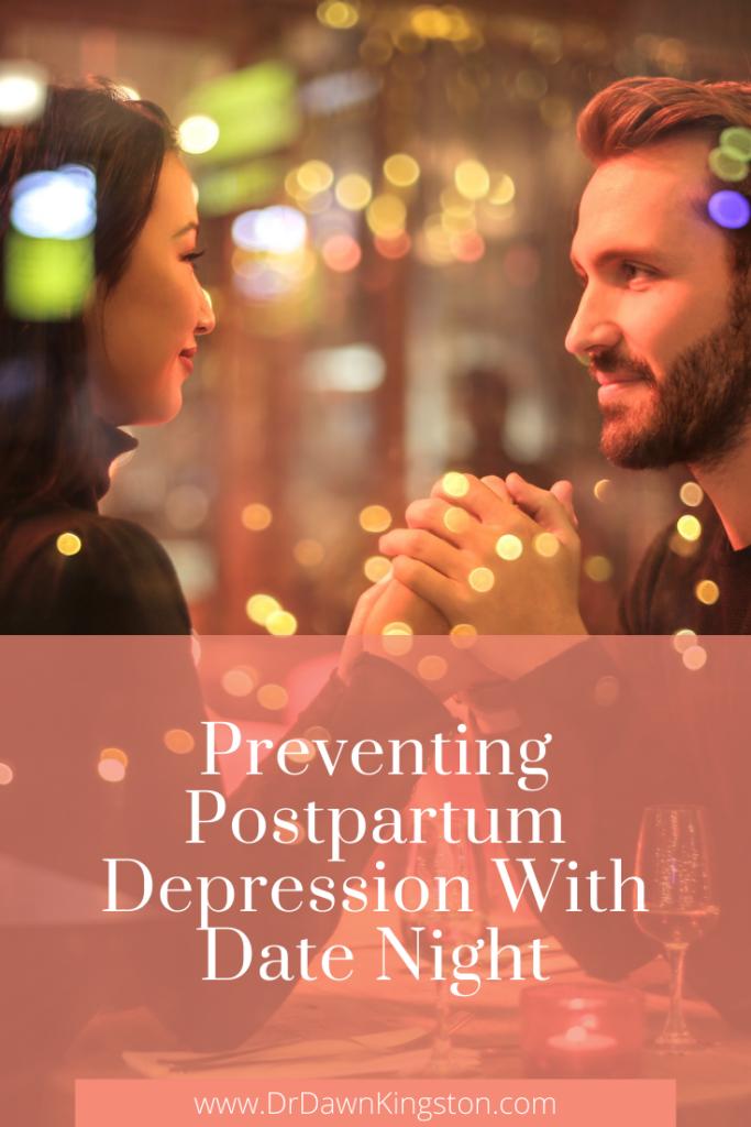 preventing-postpartum-depression-with-date-night-pinterest-graphic