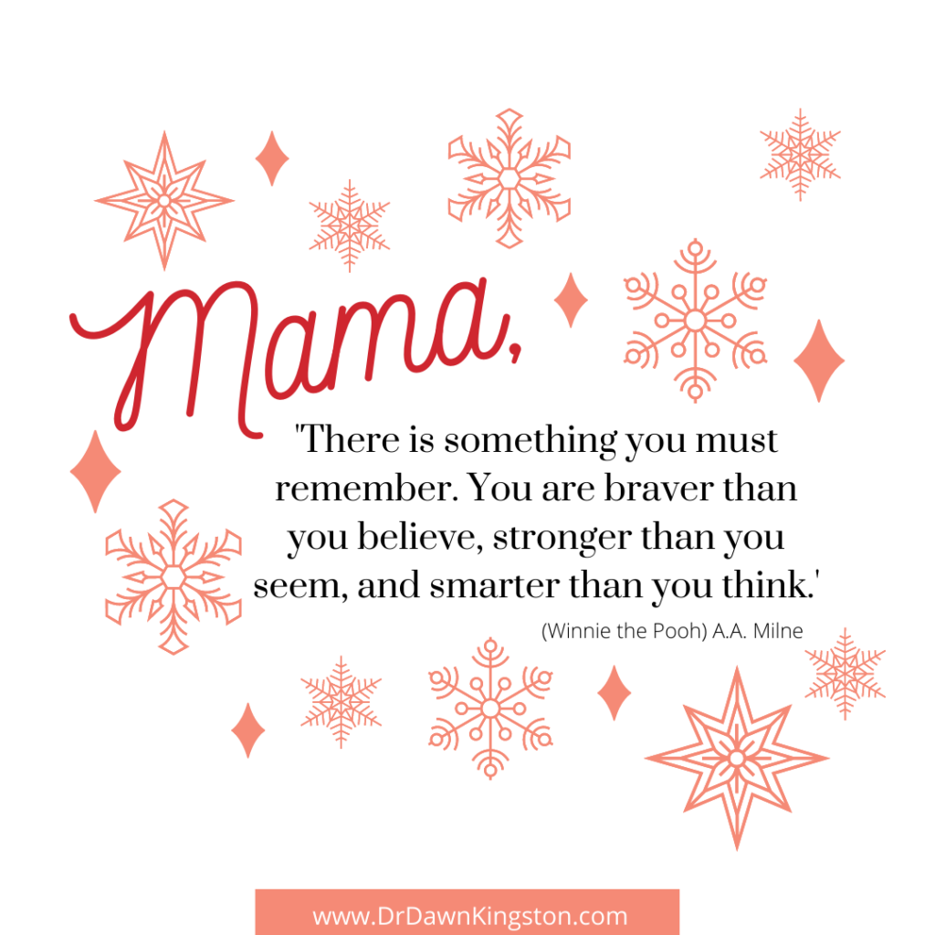 there-is-something-you-must-remember-you-are-braver-than-you-believe-stronger-than-you-seem-and-smarter-than-you-think