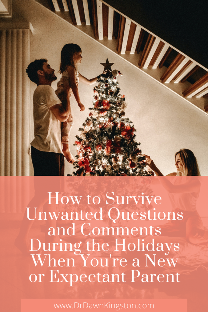 how-to-survive-unwanted-questions-and-comments-during-the-holidays-when-youre-a-new-or-expectant-parent-pinterest-graphic